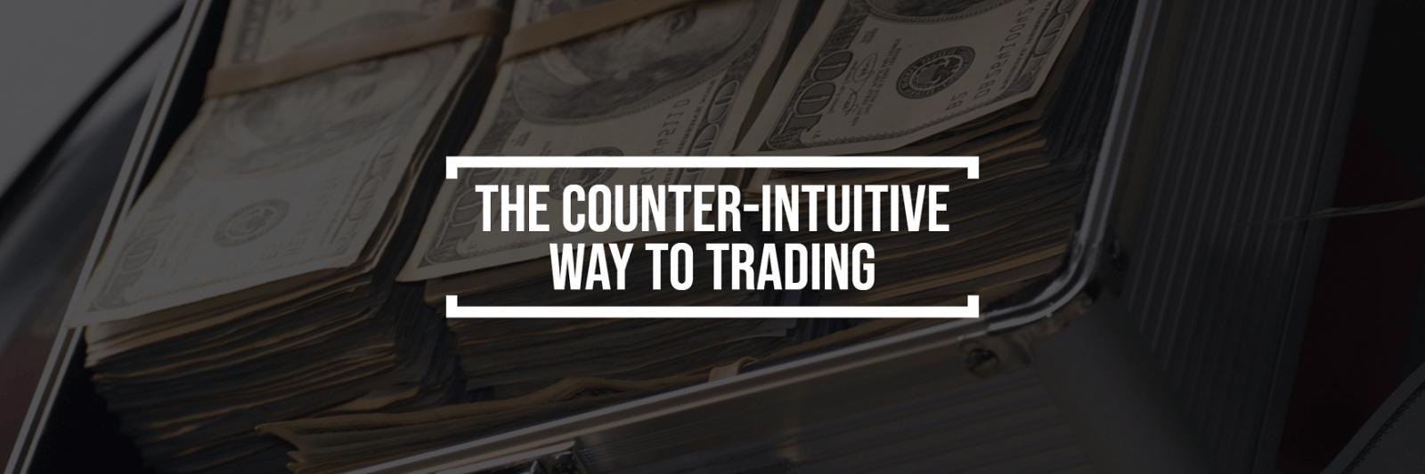 Der counter-intuitive Weg zum Handel